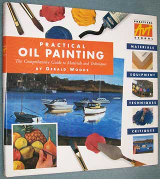 Photo of Hardcover book in dust jacket, Practical Oil Painting, Gerald Woods, front cover