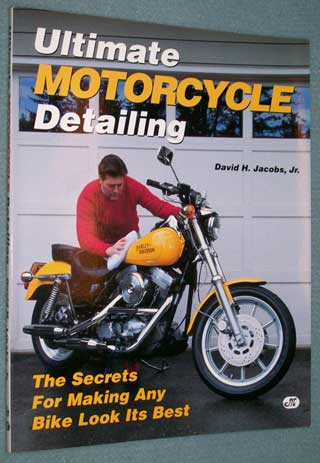 Photo of softcover book - Ultimate Motorcycle Detailing by David H. Jacobs, Jr., front cover