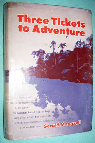Photo of hardcover book Three Tickets To Adventure by Gerald M. Durrell, front cover