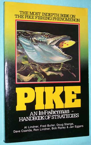 Pike, An In-Fisherman Handbook of Strategies, softcover, front cover.